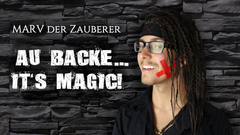 Au Backe... It's magic! abendfüllende Zaubershow von Marv der Zauberer